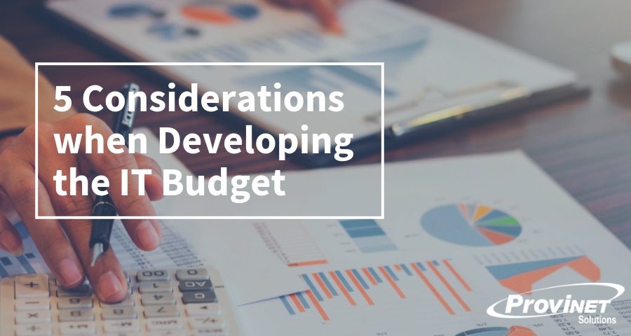 5 Considerations when Developing the IT Budget
