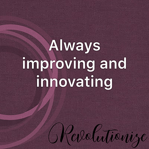 Always Improving and Innovating