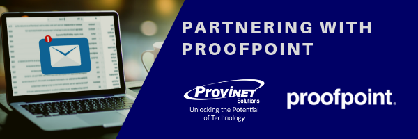 Partnering with Proofpoint