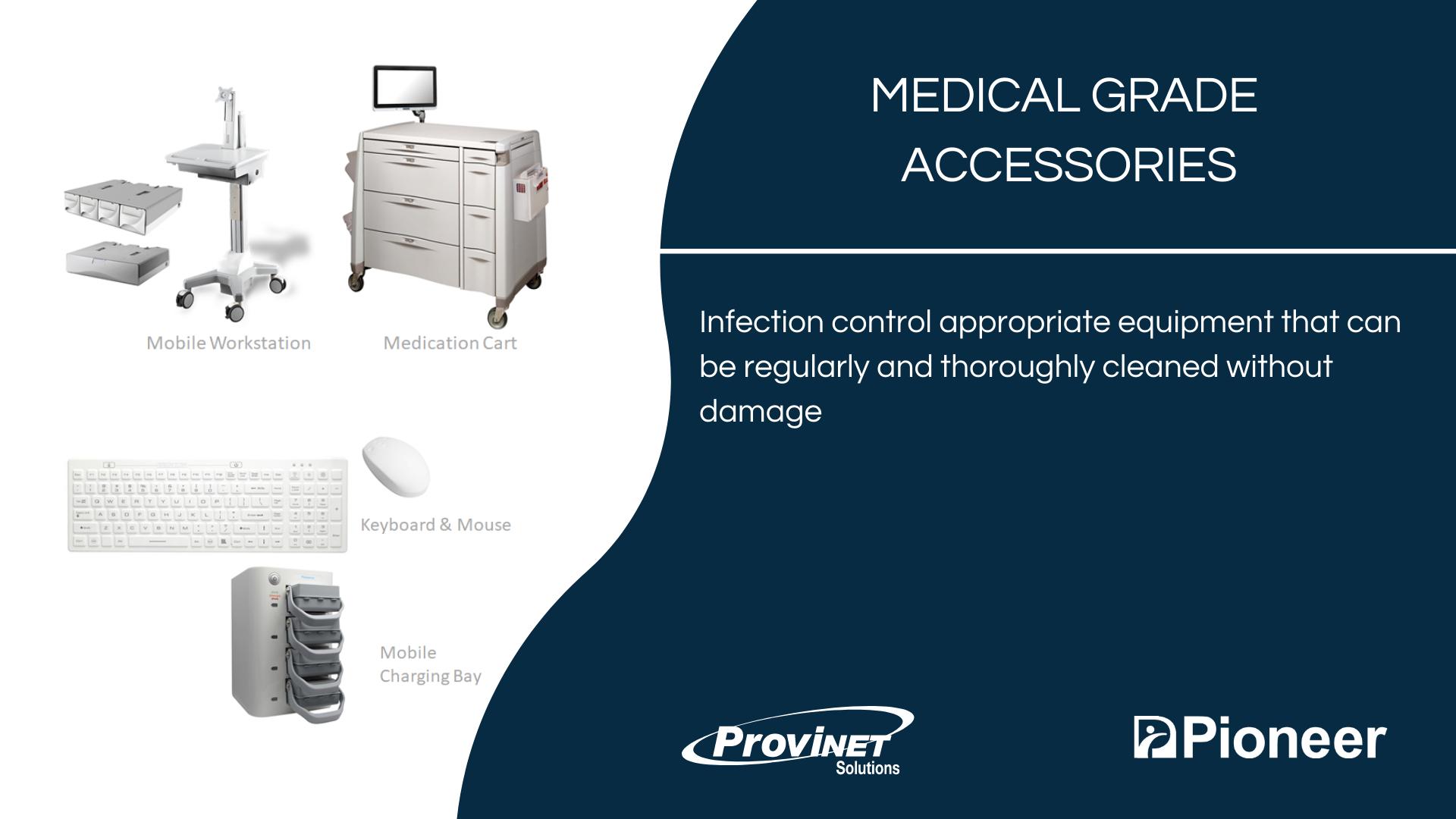 Medical Grade Accessories